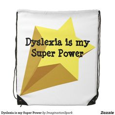 #Dyslexia is my Super Power Drawstring Bag