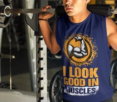 I look good in muscles  #look #good #muscles #gym #motivation #shirt #fitness #workout #trainhard #lookgood