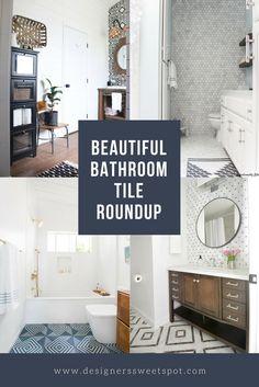 Beautiful Bathroom Tile Roundup|Designers Sweet Spot|www.designerssweetspot.com