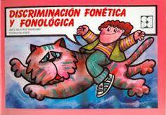 Discriminación fonética y fonológica / Inés Bustos Sánchez.Madrid : CEPE, D.L. 1994. http://absysnetweb.bbtk.ull.es/cgi-bin/abnetopac?TITN=101794