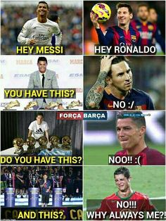 :D cry baby Cristiano Vs Messi, Neymar, Cr7 Messi, Messi Vs Ronaldo, Messi Soccer, Messi Funny, Funny Football Memes, Soccer Jokes, Sports Memes