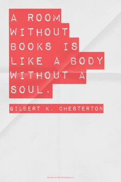 A room without books is like a body without a soul. - Gilbert K. Chesterton | Spring made this with Spoken.ly