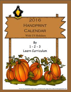 I have just added a handprint calendar template with and without US holidays to 1 - 2 - 3 Learn Curriculum. Handprints include: January - Snowflake February - Heart March - Leprechaun April - Umbrella May - Tulip June - Butterfly July - Goldfish August - Sun September - Apples October - Pumpkins November - Turkey December - Santa Please click on picture to learn how to become a member or to access free downloads.