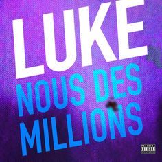 Luke nouveau single après Pornographie, Nous des Millions #luke #pornographie #nousdesmillions #rock #rockfrancais