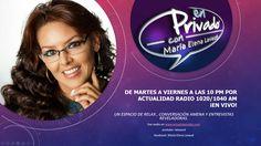 A partir del próximo 13 de septiembre a las 10 p.m. en Actualidad Radio 1020/1040 AM: EN PRIVADO, LA FÓRMULA RADIAL DE MARÍA ELENA LAVAUD. La periodista venezolana reaparece en los medios de Miami con su muy personal estilo de hacer entrevistas.