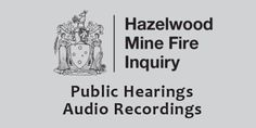 The Hazelwood Mine Fire Inquiry concluded today. The day ended with a closing speech by Justice Bernard Teague.