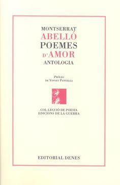 """""""Visc i torno a reviure / cada poema / cada paraula./ Estimo tant / la vida / que la faig meva / moltes vegades."""""""