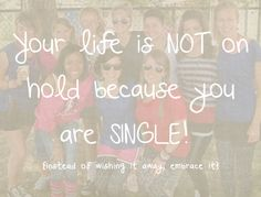 Your life is NOT on hold because you are SINGLE! @ssincereblog www.simplysincere.com