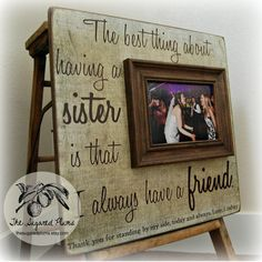 SISTER GIFT Picture Frame Wedding Thank You  by thesugaredplums, $75.00