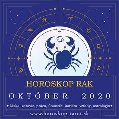 Presný mesačný Horoskop - Október 2020 pre znamenie zverokruhu Rak. Bude október pre Raka úspešným mesiacom? Aký je Horoskop Október 2020 Rak, alebo pre iné znamenia zverokruhu? Prečítajte si, čo si Horoskop a osud pripravili pre znamenie Rak počas mesiaca Október 2020 v otázkach zdravia, lásky, vzťahov, práce, peňazí, kariéry, rodiny alebo priateľstva ... Kompletný mesačný Horoskop. #RakOktober2020 #HoroskopOktober2020 #MesacnyHoroskop October Horoscope, Aquarius Horoscope, Daily Horoscope, Tarot, Astrology Predictions, Zodiac Signs, Destiny