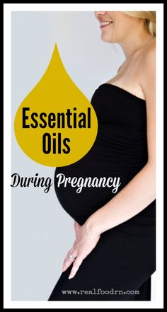 Essential Oils During Pregnancy {plus a video}. How I personally used essential oils throughout my pregnancy and how I plan to use them in labor too. Also includes a short video.  realfoodrn.com