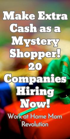Make Extra Cash as a Mystery Shopper! 20 Companies Hiring Now! / Work at Home Mom Revolution