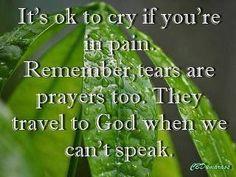 Tears are Prayers