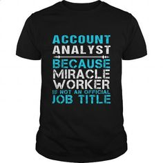ACCOUNT ANALYST - FREAKIN - make your own shirt #vintage t shirts #dc hoodies