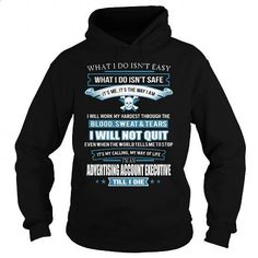 ADVERTISING-ACCOUNT-EXECUTIVE #teeshirt #T-Shirts. GET YOURS => https://www.sunfrog.com/LifeStyle/ADVERTISING-ACCOUNT-EXECUTIVE-Black-Hoodie.html?id=60505