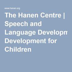 The Hanen Centre   Speech and Language Development for Children