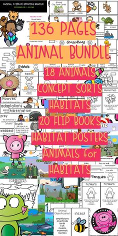 Looking for a way to integrate SCIENCE into your ELA? This 136 page BUNDLE will do just that! You get Interactive Flip Up Journal pages for 18 animals, 18 Label Diagrams to label of each animal, and Can/Have/Are sheets for each animal. 8 Concept Sort pages, Posters, Habitats, Compare and Contrast , Vocabulary Word set, plus GENERIC activities for Unlimited Uses! $12