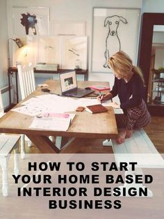 How to start your home based interior design business