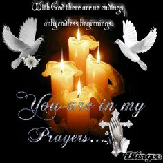 You are in my prayers Sympathy Prayers, Sympathy Card Messages, Condolence Messages, Sending Prayers, Sympathy Quotes, Deepest Sympathy, Prayer Quotes, My Prayer, Faith Prayer