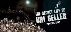 TJFF Review: The Secret Life of Uri Geller (2013) - or - Spoon bending spy