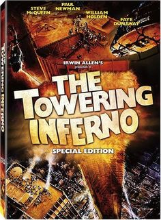 Directed by John Guillermin.  With Paul Newman, Steve McQueen, William Holden, Faye Dunaway. At the opening party of a colossal, but poorly constructed, office building, a massive fire breaks out that threatens to destroy the tower and everyone in it.