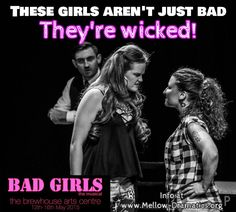 Bad Girls the Musical at The Brewhouse Arts Centre, Burton on Trent from to May Bad Girls, These Girls, Burton On Trent, May Arts, Box Office, Centre, Musicals, Campaign, Drama