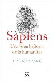 Sàpiens. Una breu història de la humanitat: Un gran d'entre els grans llibres! Gràcies  Yuval Noah Harari