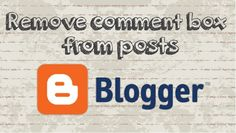 How to remove / hide comment box from Blogger posts ? #video #tutorial #youtube #howtocreator #howto #tips #tricks #tech #news #online #internet #blogger #blog #website #blogspot #site