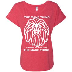 Just added this new The Mane Thing Ne... Check it out! http://catrescue.myshopify.com/products/the-mane-thing-next-level-ladies-triblend-dolman-sleeve?utm_campaign=social_autopilot&utm_source=pin&utm_medium=pin