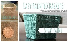 Cute, simple DIY-----Spray paint wicker baskets! Tutorial from The Kavanaugh Report