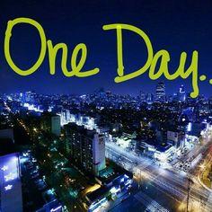 One Day.... I will go to South Korea!