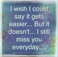 I miss you Mom. I love you 💕 Miss You Daddy, Miss You Mom, Missing My Son, Missing You So Much, I Still Miss You, Missing You Quotes, Joelle, Love You Forever, The Victim