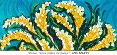 """""""Colour Yellow makes me happy."""" - Ana Tzarev"""