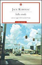 Sulla strada - Jack Kerouac