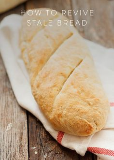 How to Revive Stale Bread. Before you throw that bread out, wait a second and do this.