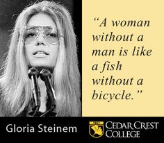 Gloria Steinem  Pioneering feminist, journalist, lecturer, columnist for New York Magazine and co-founder of Ms. Magazine. Ms. Steinem helped to found the Women's Action Alliance, National Women's Political Caucus, and the Women's Media Center.