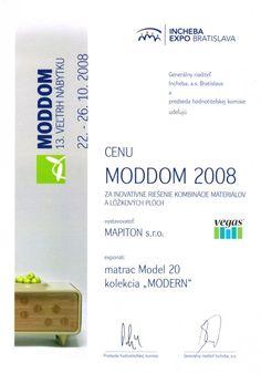 matrac vegas Ocenenie MODDOM 2008, Bratislava