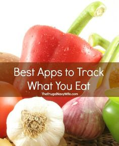 Best Apps to Track What You Eat #weighloss #diet #losingweight