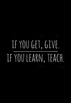 TEDed. If you get, give. If you learn, teach.