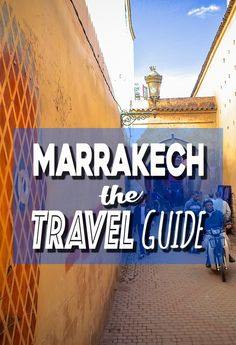 Planning to visit Marrakech, Morocco? What to do, where to stay, getting to Marrakech, here's everything you need to know in THE Marrakech Travel Guide.