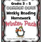 Common Core Reading Homework - Winter Pack (includes 5 weekly packets!)