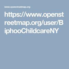 https://www.openstreetmap.org/user/BiphooChildcareNY