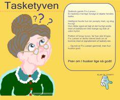 """Smart Notebook-lektion fra www.skolestuen.dk - """"Tasketyven"""" - Hukommelses-quiz - Træn læsning og lytning. En tasketyv har forsøgt at stjæle fra gamle Fru Larsen. Nu skal politiet bruge et signalement for at fange tyven. Se om I husker lige så godt, som den gamle dame."""