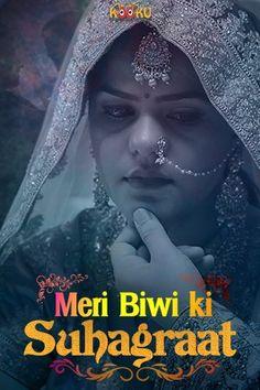 Meri Biwi Ki Suhaagraat (2020) KooKu Originals Hindi Short Film 720p HDRip 200MB Hindi Movies Online Free, Action Movies, Hd Movies, Films, Movies To Watch Hindi, Historical Romance Books, Movie Plot, Romance Movies, Film
