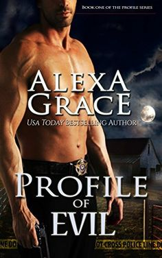 Profile of Evil: Book One of the Profile Series, http://www.amazon.com/dp/B00COA6MX8/ref=cm_sw_r_pi_awdm_r579tb11XW5QY