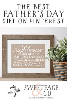 This Father's Day, give dad a gift he'll treasure forever. This Bible verse art print for men is handsome and masculine and perfect decor for his office or man cave.  Click the image to purchase it today!