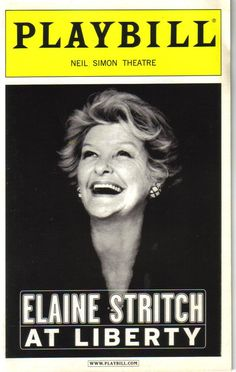 Elaine Stritch ~ to experience her on stage was beyond amazing - Rest easy, Stritchy!