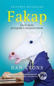 Fakap. Moja przygoda z korpoświatem - Lyons Dan | Książka w Sklepie EMPIK.COM