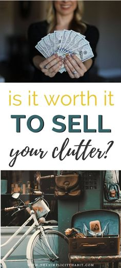 You've decluttered your home and you wonder if you can make some money from the items you aren't keeping. Read on to find out if it is worth the time and effort and get tips and ideas for selling if you decide to go for it. #declutteringtips #sellyourclutter #simpleliving #frugalliving