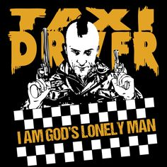 A De-niro classic from the 70's. I Am Gods Lonely Man Taxi Drive T-Shirt